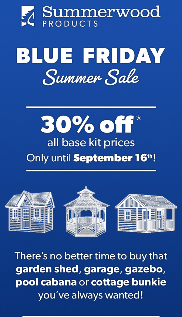 Summerwood Products Summer Blue Firday Sale Save 30%