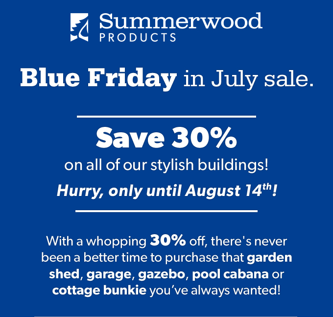 Summerwood Products Blue Firday Sale