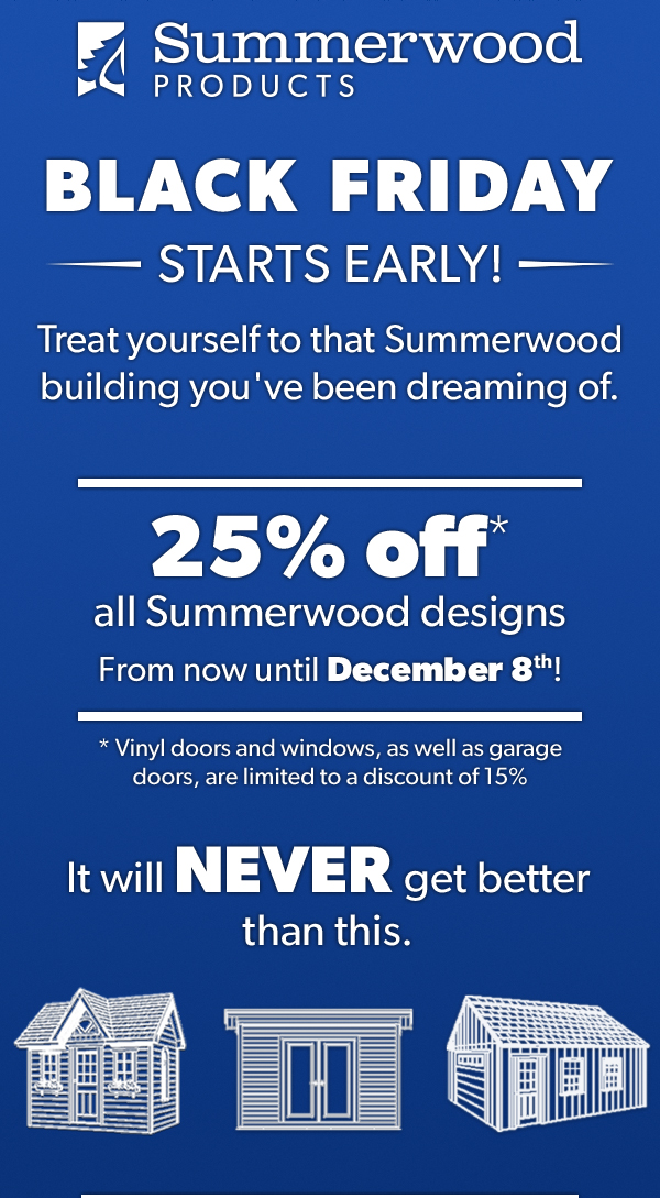 Summerwood Products Black Firday Sale Save 25%