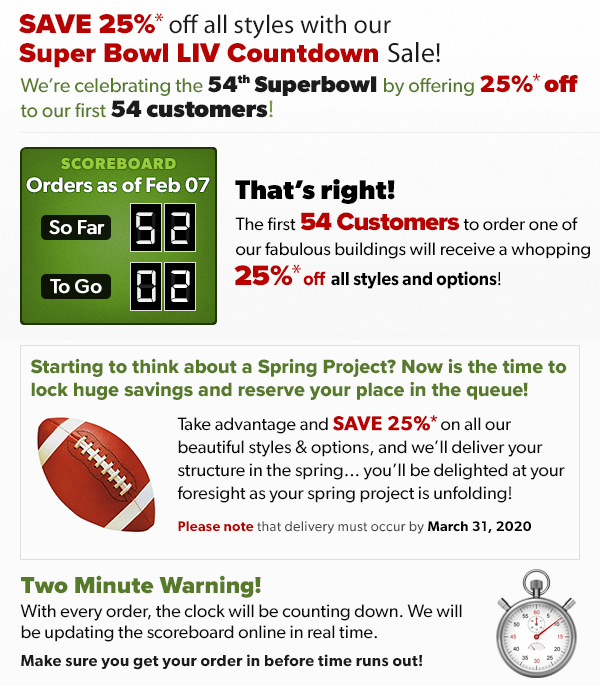 Summerwood Products Superbowl LIV 25% on all styles and options