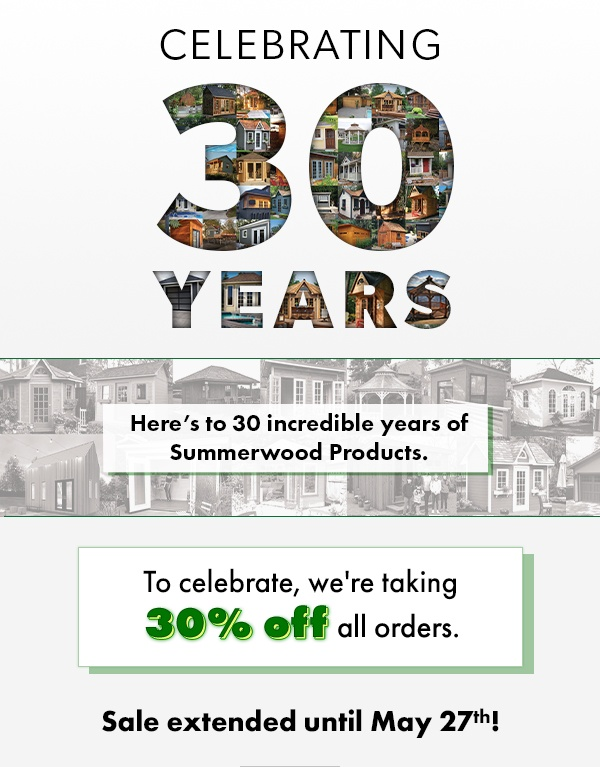 Summerwood Products Celebrating 30 Years Save 30% on all orders