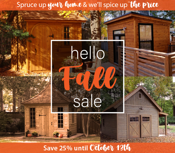 Summerwood Products Fall is on its way save 25% on all base kits cabins sheds garages cabanas
